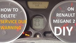 How to delete Renault Megane 2 service due warning light