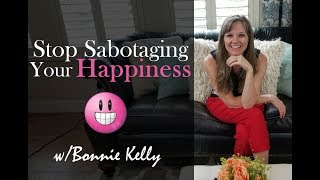 Why We Self-Sabotage and How to Eliminate Self-Sabotage