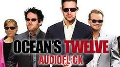 Audioflick   Wir schauen mit euch Ocean's Twelve - mit Etienne, Florentin, Schröck & Marah