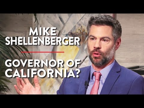 Independent Running for Governor of California (Mike Shellenberger Pt. 2)