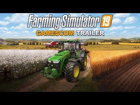 [GAMESCOM 2018] Farming Simulator 19 – Gamescom Trailer