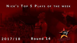 Nick's top 5 Perth Wildcats plays of the week - Round 14