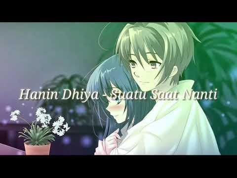 Hanin Dhiya - Suatu Saat Nanti (Audio Lirik)