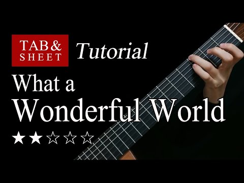 What A Wonderful World - Fingerstyle Lesson + TAB
