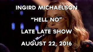 "Ingrid Michaelson Performing ""Hell No"" on The Late Late Show"