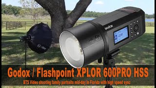 Gregory James BTS | Godox, Flashpoint XPLOR 600PRO family portraits mid-day in Florida Shooting HSS