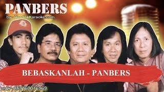 BEBASKANLAH PANBERS Karaoke