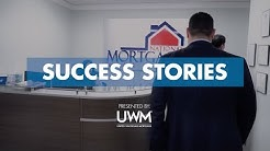 UWM Success Stories: National Mortgage Home Loans