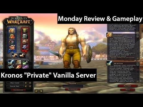 World of warcraft kronos vanilla quot private quot servers monday review