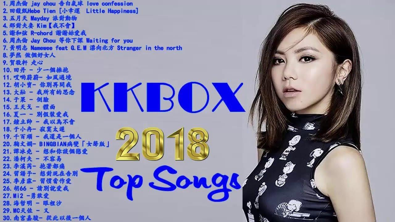 【華語超好聽歌曲】2018 - 4月 KKBOX 華語單曲排行週榜 // 2018年新歌排行榜 (華語人氣排行榜 top 100 - KKBOX) || Kkbox ...
