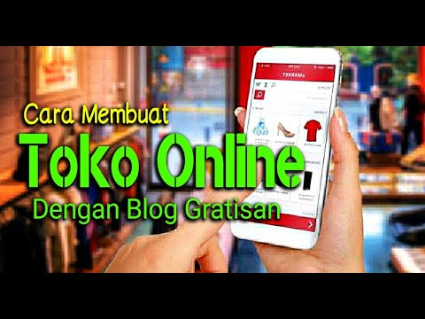cara-mudah-membuat-toko-online-dengan-blog-gratisan