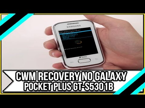 Como Instalar o CWM Recovery no Galaxy Pocket Plus GT S5301B Sem PC