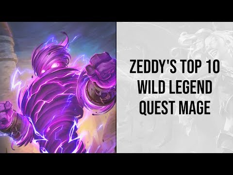 Zeddy's Top 10 Wild Legend Quest Mage | Rise Of Shadows | Hearthstone