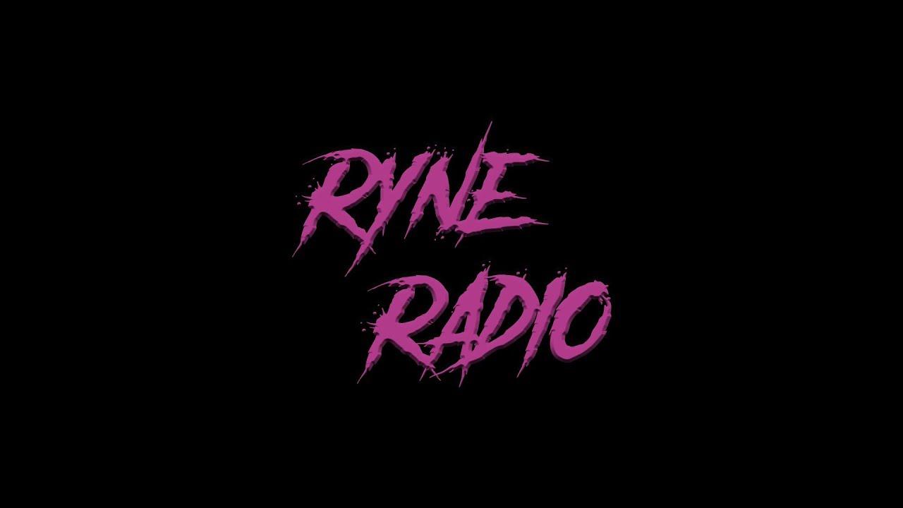 Ryne Radio Ep. SUCK IT