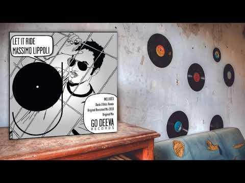 Massimo Lippoli - Let It Ride (Original Mix)