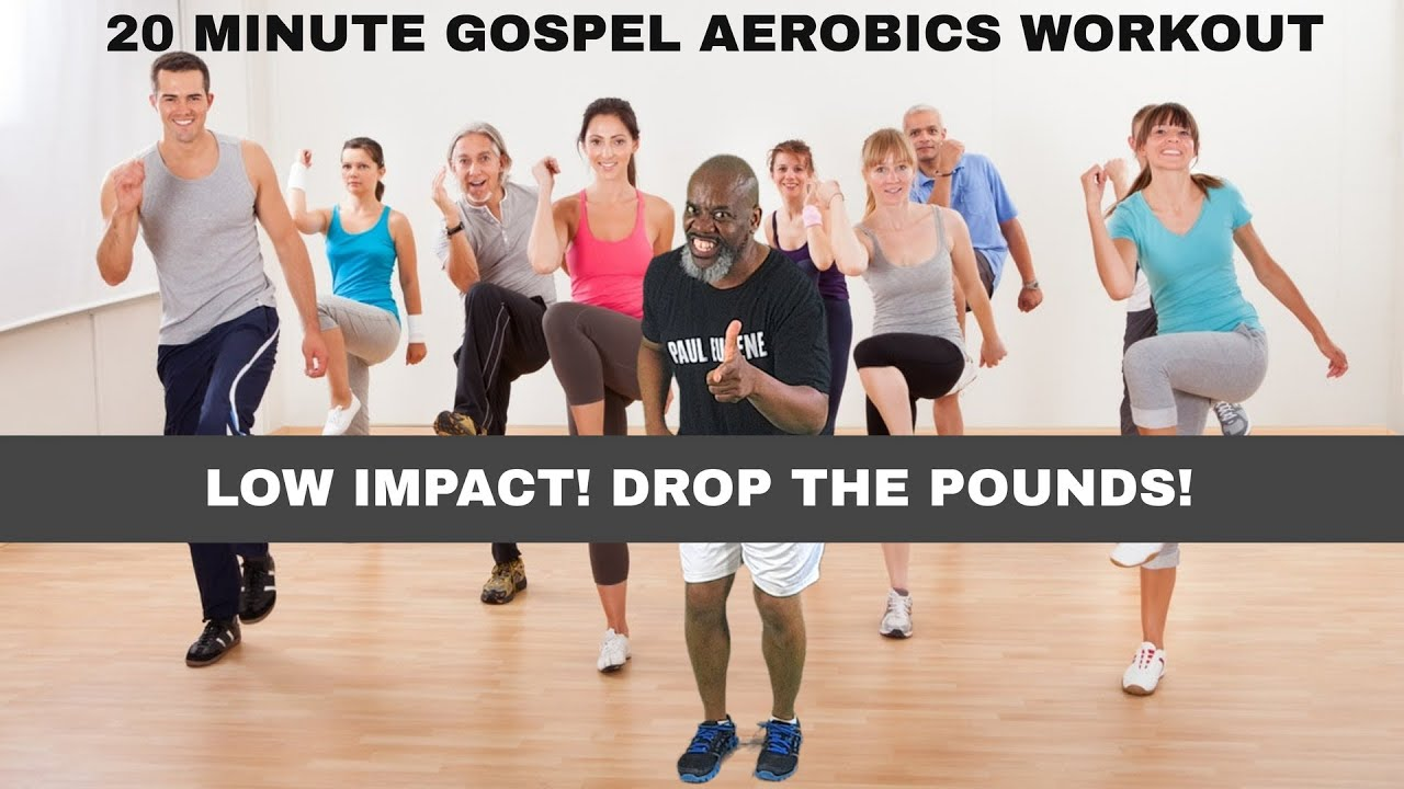 Gospel Aerobics Low Impact Exercise Workout 20 Minutes Exercise Your Spirit Soul Body Youtube