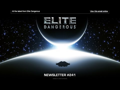 elite dangerous newsletter 241 youtube