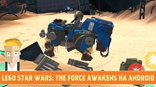 LEGO STAR WARS: THE FORCE AWAKENS НА ANDROID