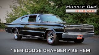 Muscle Car Of The Week Video Episode #116: 1966 Dodge Charger 426 Hemi