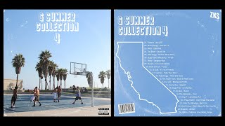 G SUMMER COLLECTION by ZK$ VOL. IV (G Funk & West Coast Rap)