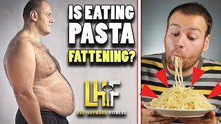 Is Pasta Fattening? (learn the truth about carbs and weight loss)