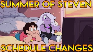 SUMMER OF STEVEN SCHEDULE CHANGES (Week 3 and 4) [Steven Universe News]