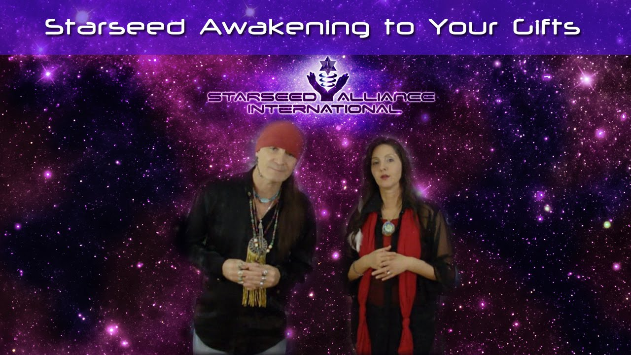 Starseed Awakening to Your Gifts