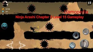 Ninja Arashi Chapter 3 Level 15 Gameplay|Walkthrough-HD