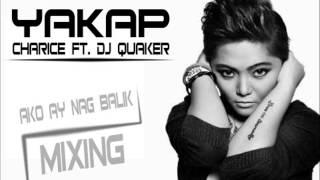 Yakap (charice ft. Dj Quaker)