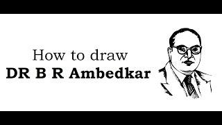 How to draw Dr. B R Ambedkar Gesicht Zeichnung auf Ambdekar Jayanti