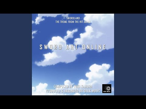 Sword Art Online - Swordland - Main Theme