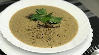 Суп ПЮРЕ из Шампиньонов как в Ресторане . Подробный рецепт . Первые блюда . Грибной суп