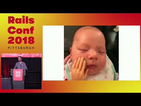 RailsConf 2018: Closing Keynote by Aaron Patterson