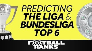 Ranking the Liga and Bundesliga Top Six in 2019/20 | B/R Football Ranks Podcast