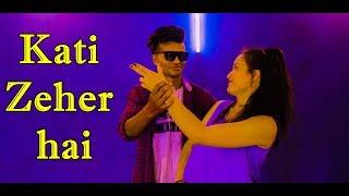 Kati zeher Dance Choreography|Avi J Ft. Ravish Khanna|Dance Cover  Part 2| Dance Empire Dehradun