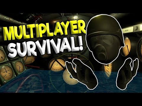 MULTIPLAYER SUBMARINE SINKING SURVIVAL IN VR! - Iron Wolf Gameplay - Oculus Rift VR Game