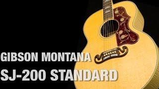 Gibson Montana SJ-200 Standard Overview