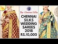 Chennai Silks Wedding Saree Collection 2018 | Vivaha Pattu Sarees | Price Rs 10,000 to Rs 15,000