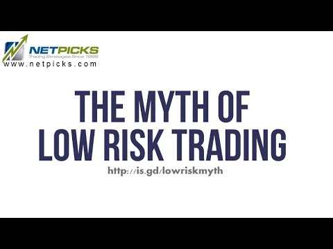 Low Risk Trading Myth