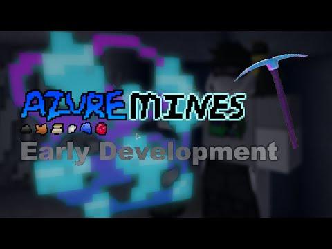 ROBLOX | Azure Mines | Azure Pickaxe!!!
