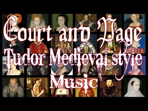 Court and Page Tudor Medieval style Music