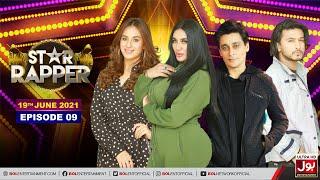 Download Star Rapper Episode 9 | Desi Rap Battle | Sahir Lodhi | Zaain | Maham Amir | Mathira |19th June 2021