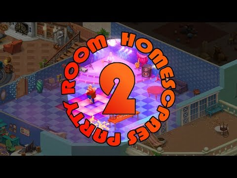 HOMESCAPES - PARTY ROOM - DAY 2