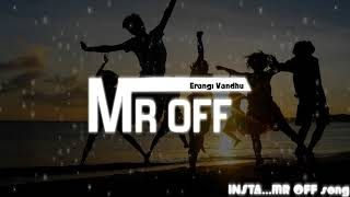 G town creation erangi vandhu remix MR,OFF