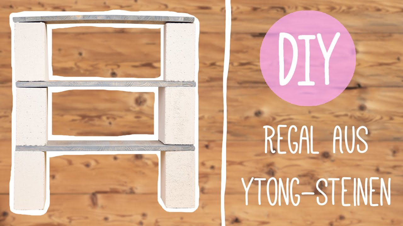 Diy Mit Nina Cooles Regal Aus Ytong Steinen Oder Backsteinen Youtube