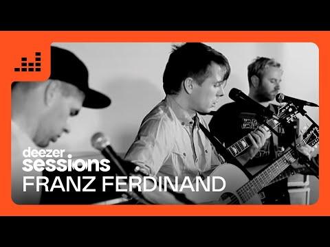 Franz Ferdinand - Deezer Session
