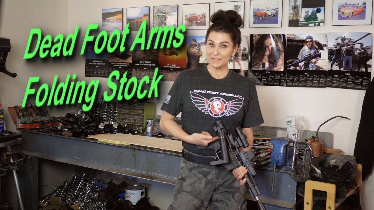 Dead Foot Arms Folding Stock    Part 2