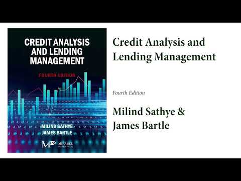 Credit Analysis and Lending Management (4th Edition) by M Sathye & J Bartle