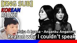 [KOREA Reaksi] I couldn't speak! Raisa & Isyana - Anganku Anganmu