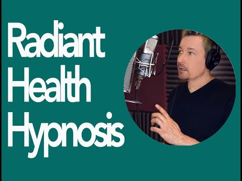 Radiant Health Hypnosis Download Video by Dr. Steve G. Jones